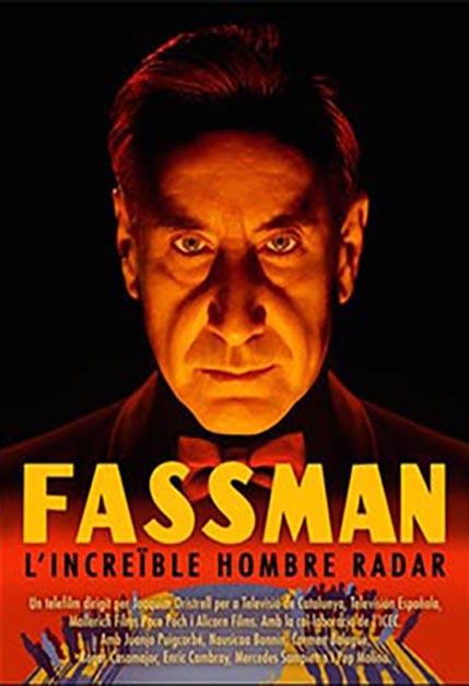 FASSMAN, EL INCREÍBLE HOMBRE RADAR