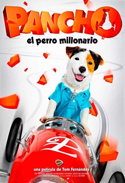 pancho_el_perro_millonario_cartel