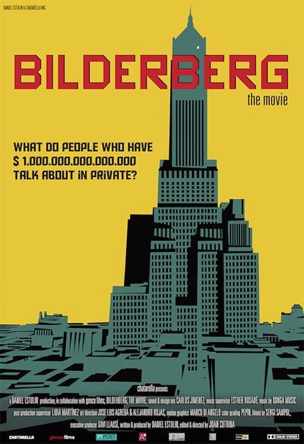 BILDERBERG, THE MOVIE